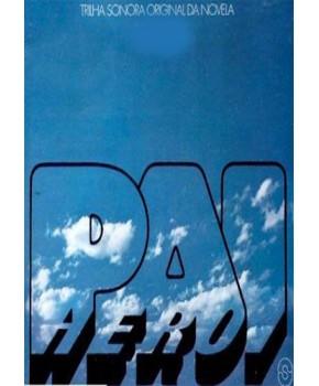 CD - Pai Herói Nacional