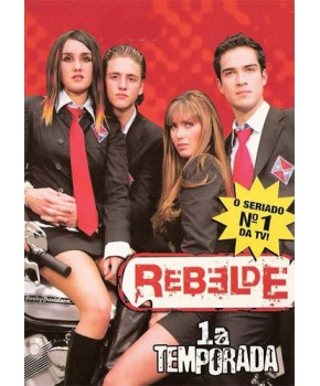 Rebelde - 1ª Temporada Completa