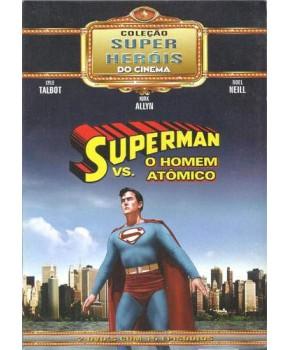 O Homem Atômico Contra o Super-Homem